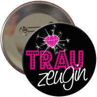 "Button ""Trauzeugin"""