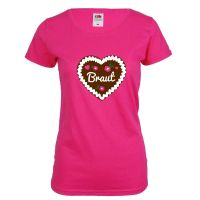 "T-Shirt ""Braut"" - Lebkuchenherz - Pink"