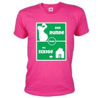 "T-Shirt ""Der Runde muss ins Eckige"" - Pink"