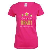 Junggesellinnenabschied T-Shirt Braut - Holt mich hier raus - Pink