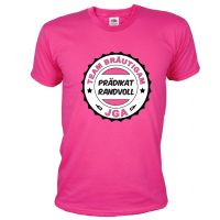 "T-Shirt ""Prädikat Randvoll"" - Pink"