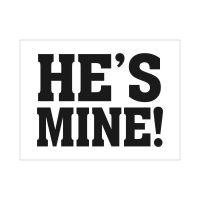 Aufkleber für Hochzeitsschuhe mit Aufschrift He`s mine