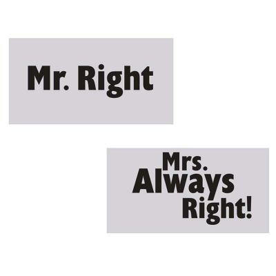 Papptafeln mit Aufschrift Mr. Right und Mrs. Always Right