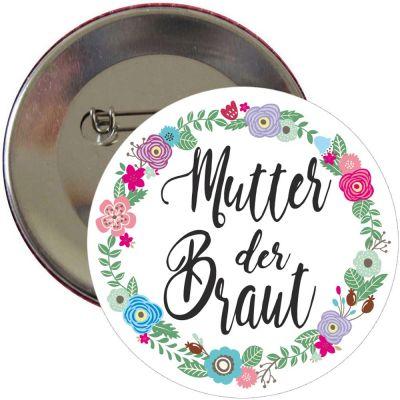 Junggesellenabschied Button Mutter der Braut mit Blumen-Motiv