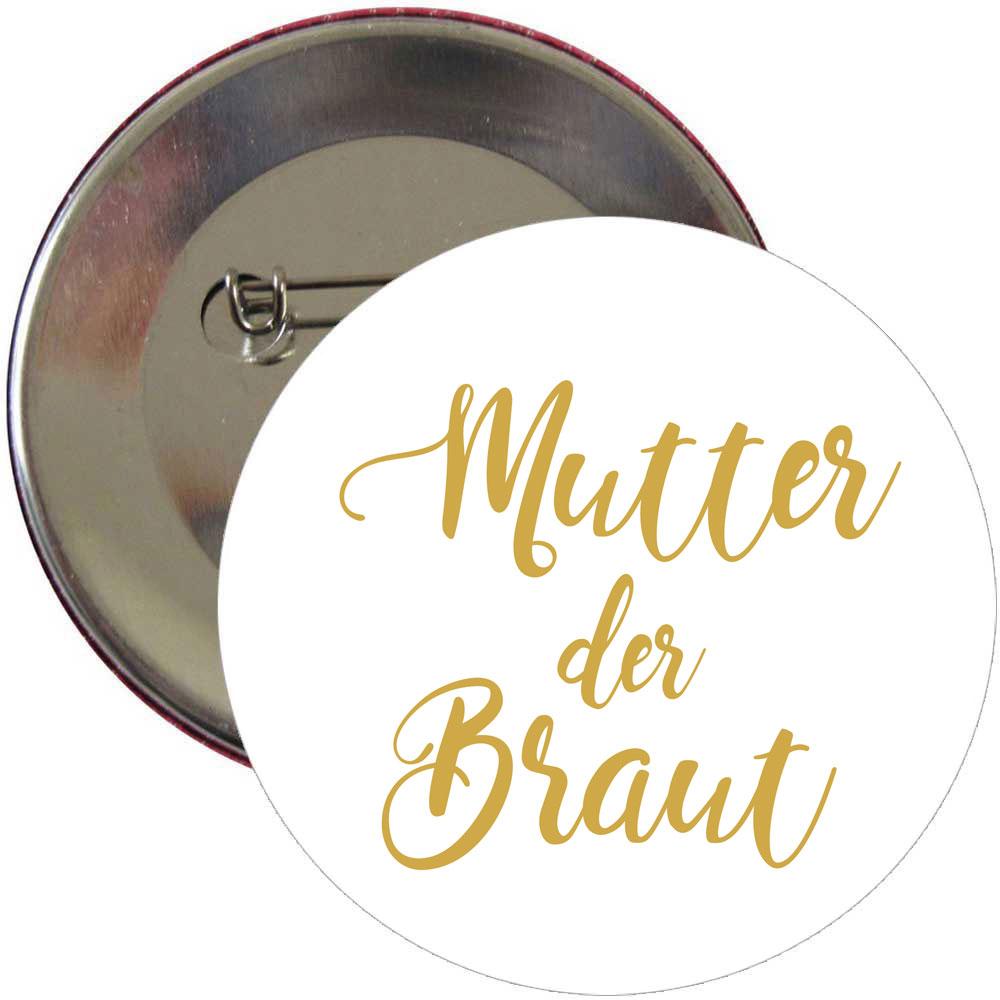 Weißer JGA-Button mit goldfarbenem Mutter-der-Braut-Aufdruck