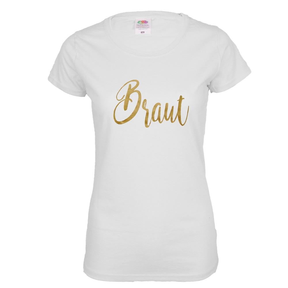 Weisses JGA Damen-Shirt mit goldfarbenem Braut-Aufdruck