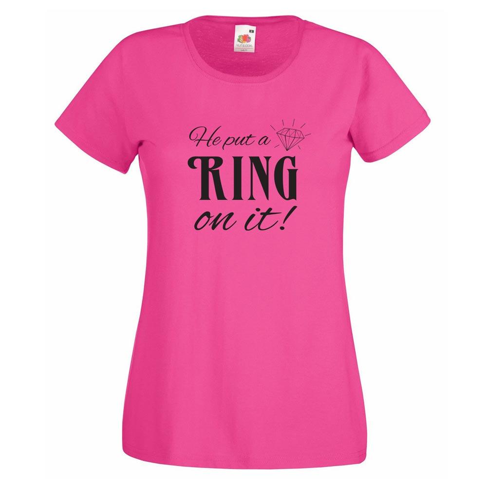 """Pinkfarbenes T-Shirt mit Aufdruck """"He put a Ring on it!"""""""