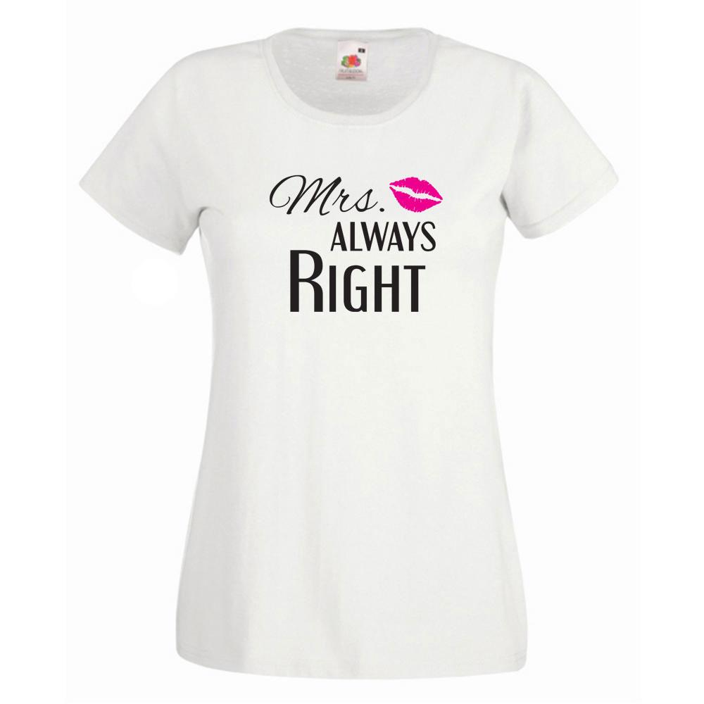 """Weißes T-Shirt mit Aufdruck """"Mrs. Always Right"""""""