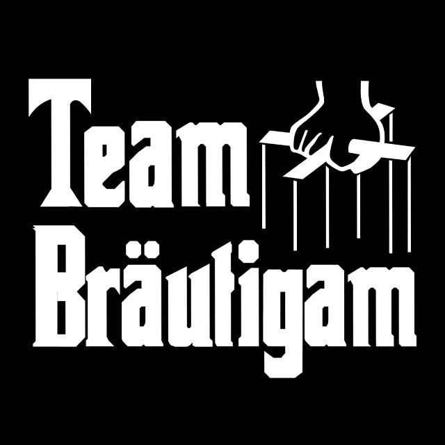 JGA-Shirt-Spruch: Team Bräutigam