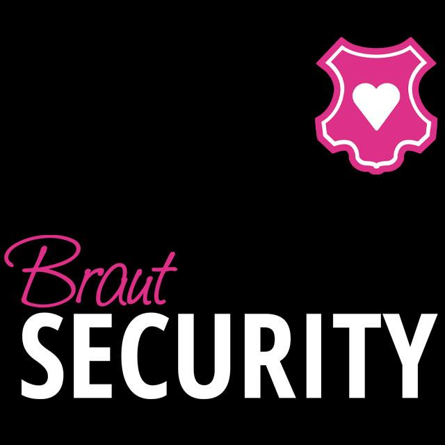 Braut Security - JGA-Spruch für Frauen