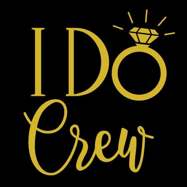 I Do Crew - JGA-Spruch für Frauen