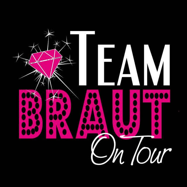 JGA-Spruch: Team Braut on Tour